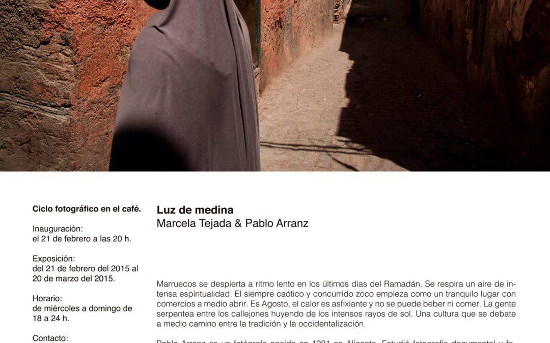 Exposición Luz de medina